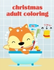 Christmas Adult Coloring: Easy and Funny Animal Images Cover Image