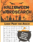 Halloween Wordsearch: For Adults, Large Print Cover Image