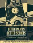 Better Policies, Better Schools: Theories and Applications Cover Image