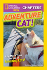 National Geographic Kids Chapters: Adventure Cat! (NGK Chapters) Cover Image