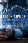 Stock Advice No Mathematics Cover Image