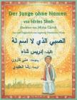 Der Junge ohne Namen: German-Arabic Edition (Hoopoe Teaching-Stories) Cover Image