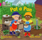 Pat a Pan: Band 1A/Pink A (Collins Big Cat Phonics for Letters and Sounds) Cover Image