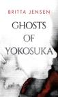 Ghosts of Yokosuka Cover Image
