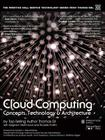 Cloud Computing: Concepts, Technology & Architecture Cover Image