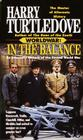 In the Balance (Worldwar, Book One) Cover Image