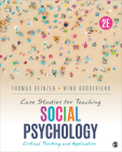 Case Studies for Teaching Social Psychology: Critical Thinking and Application Cover Image