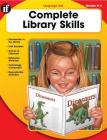 Complete Library Skills, Grades K - 2 Cover Image