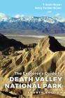 The Explorer's Guide to Death Valley National Park, Fourth Edition Cover Image