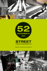 52 Assignments: Street Photography Cover Image