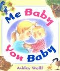 Me Baby, You Baby Cover Image
