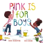 Pink Is for Boys Cover Image
