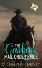 The Cowboy's Mail Order Bride Cover Image