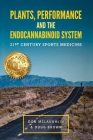 Plant, Performance and the Endocannabinoid System: 21st Century Sports Medicine Cover Image