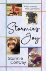 Stormie's Joy: When Animals Heal Our Hearts Cover Image
