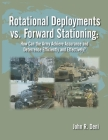 Rotational Deployments vs. Forward Stationing: How Can the Army Achieve Assurance and Deterrence Efficiently and Effectively? Cover Image