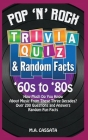 Pop 'n' Rock Trivia Quiz and Random Facts: '60s to '80s: How Much Do You Know About Music From These Three Decades? Cover Image