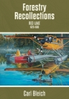 Forestry Recollections: Red Lake 1926-1986 Cover Image