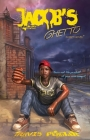 Jacob's Ghetto: You're not the product of your environment Cover Image