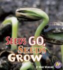 Seeds Go, Seeds Grow Cover Image