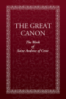The Great Canon: The Work of St. Andrew of Crete Cover Image