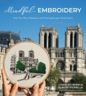 Mindful Embroidery: Stitch Your Way to Relaxation with Charming European Street Scenes Cover Image