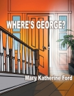 Where's George? Cover Image