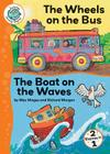 The Wheels on the Bus/The Boat on the Waves (Tadpoles: Nursery Rhymes) Cover Image