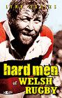 Hard Men of Welsh Rugby Cover Image