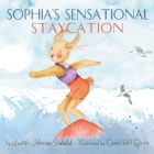 Sophia's Sensational Staycation Cover Image