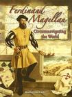 Ferdinand Magellan: Circumnavigating the World (In the Footsteps of Explorers) Cover Image