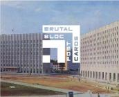Brutal Bloc Postcards: Soviet Era Postcards from the Eastern Bloc Cover Image