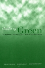 Shades of Green: Business, Regulation, and Environment (Stanford Law & Politics) Cover Image