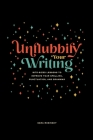 Unflubbify Your Writing: Bite-Sized Lessons to Improve Your Spelling, Punctuation, and Grammar Cover Image