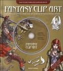Fantasy Clip Art: Everything You Need to Create Your Own Professional-Looking Fantasy Artwork Cover Image