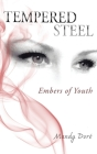 Tempered Steel: Embers of Youth Cover Image