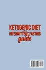 Ketogenic Diet and Intermittent Fasting Guide: Your complete Diet Guide - Keto Low-Carb Meal Prep Guide, Heal Your Body & Mind (With Weight Loss Recip Cover Image