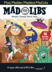 Mad, Madder, Maddest Mad Libs Cover Image
