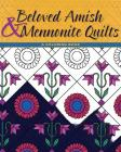 Beloved Amish and Mennonite Quilts: A Coloring Book Cover Image