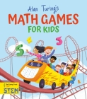 Alan Turing's Math Games for Kids Cover Image