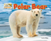 Polar Bear (Arctic Animals: Life Outside the Igloo) Cover Image