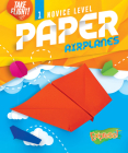 Novice Level Paper Airplanes Cover Image