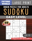 SUDOKU Easy: Future World Activity Book - SUDOKU Easy Quiz Books for Beginners Large Print for Adults & Seniors (Sudoku Puzzles Boo Cover Image
