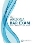 2021 Arizona Bar Exam Total Preparation Book Cover Image
