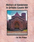 History of Sandstone in Orleans County NY Cover Image
