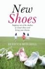 New Shoes: Stepping Out of the Shadow of Sexual Abuse and Living Your Dreams Cover Image