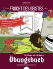 Frucht des Geistes - Übungsbuch Cover Image