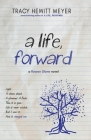 A Life, Forward (Rowan Slone #2) Cover Image