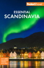 Fodor's Essential Scandinavia: The Best of Norway, Sweden, Denmark, Finland, and Iceland (Full-Color Travel Guide) Cover Image