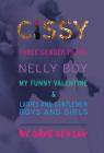 Cissy: Three Gender Plays: